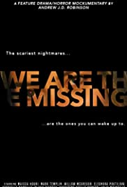 We Are the Missing  Subtitle