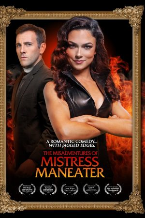 The Misadventures of Mistress Maneater Subtitle