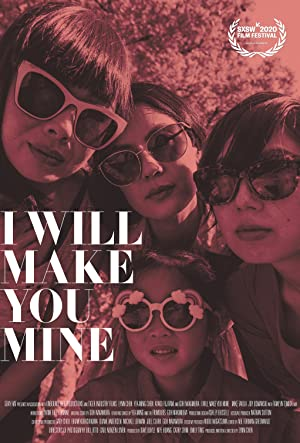 I Will Make You Mine poster